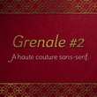 Grenale #2™