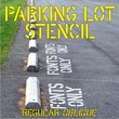 Parking Lot Stencil JNL