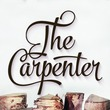 The Carpenter™