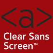 Clear Sans Screen®