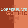 Copperplate Gothic™