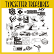 Typesetter Treasures JNL