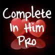 Complete In Him Pro