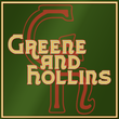 Greene And Hollins™