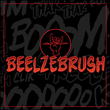 Beelzebrush BB™