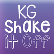 KG Shake It Off