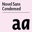 Novel Sans Condensed Pro™