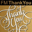 FM Thank You