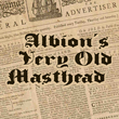 Albion's Very Old Masthead™