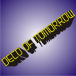 Deco Of Tomorrow JNL