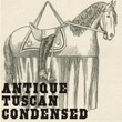 Antique Tuscan Condensed