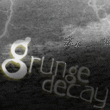 Grunge Decay™
