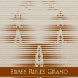 MFC Brass Rules Grand™