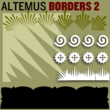 Altemus Borders Two