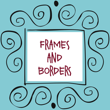 Frames And Borders™