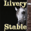Livery Stable™