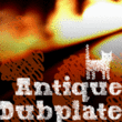 Antique Dubplate™