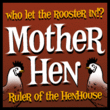 Mother Hen AOE™