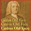 Caslon Old Face