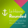 Le Havre Rounded™