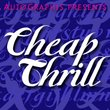 Cheap Thrill