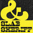Slab Sheriff