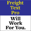 Freight Text Pro™