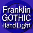 FranklinGothicHandLight