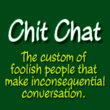 Chit Chat™