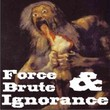 Force Brute&Ignorance