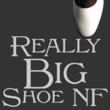 Really Big Shoe NF