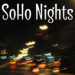 SoHo Nights BF™