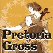 Pretoria Gross