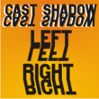 Cast Shadow JNL