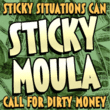 Sticky Moula BTN