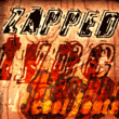 Zapped™