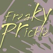 Freaky Prickle