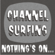 Channel Surfing JNL