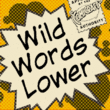 Wild Words Lower
