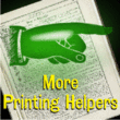 More Printing Helpers JNL