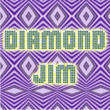 Diamond Jim JNL