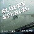 Sloppy Stencil JNL