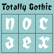 Totally Gothic & Totally Glyphic™