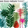 We Love Nature™ Forest