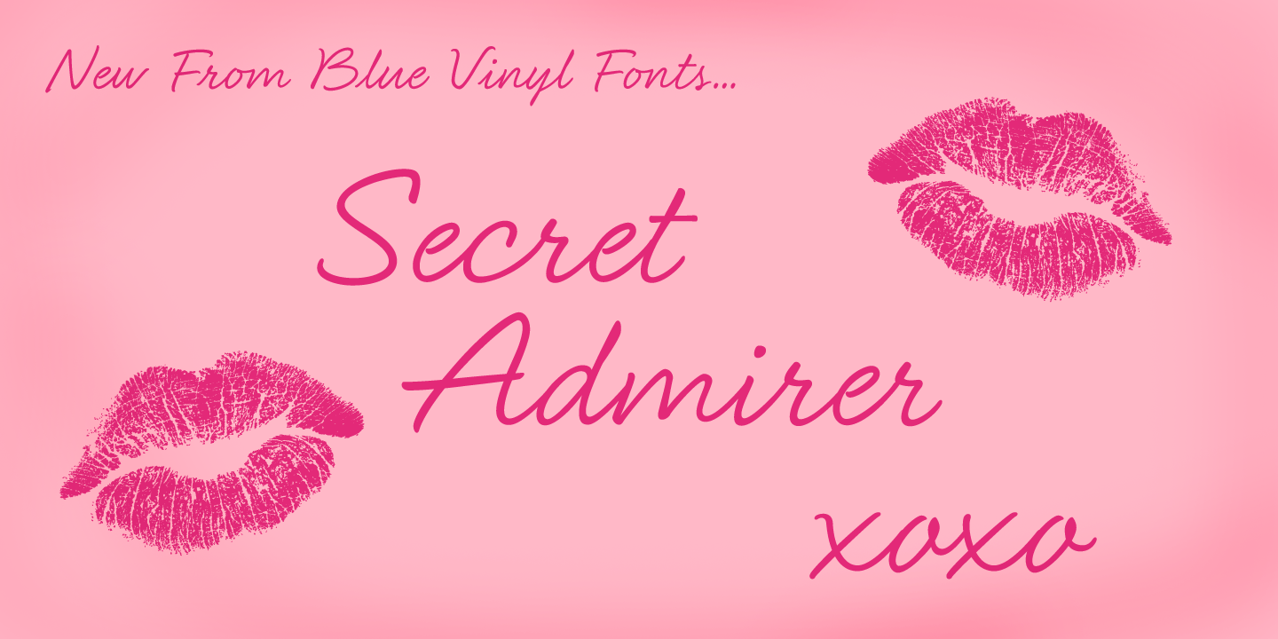 About this font family. Secret Admirer ...