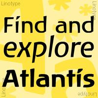 Linotype Atlantis