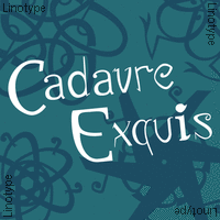 Linotype Cadavre Exquis
