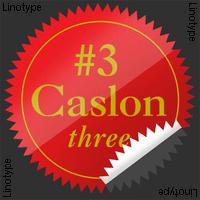Caslon #3