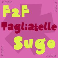 F2F Tagliatelle Sugo Poster