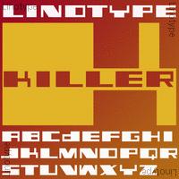 Linotype Killer